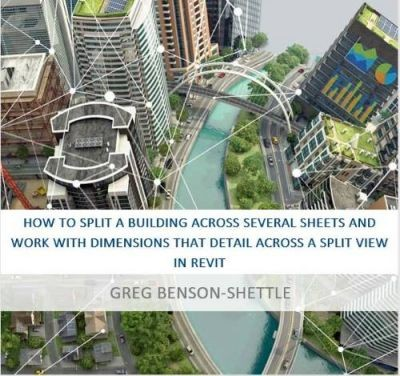 How-To-Split-A-Building-Across-Several-Sheets-And-Work-With-Dimensions-That-Detail-Across-A-Split-View-In-Revit-cover